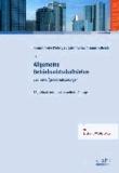 Allgemeine Betriebswirtschaftslehre - 850 Testaufgaben mit Lösungen.