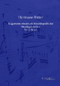 Allgemeine Illustrierte Encyklopädie der Musikgeschichte - Erster Band.