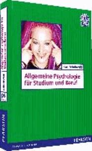 Allgemeine Psychologie für Studium und Beruf.