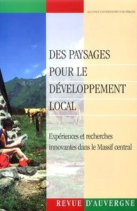 Yves Michelin - Revue d'Auvergne N° 571 : Des paysages pour le développement local - Expériences et recherches innovantes dans le Massif Central.