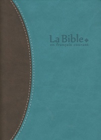 Alliance biblique universelle - La Bible en français courant - Edition sans les livres deutérocanoniques, reliure semi-rigide, couverture vivella, tranche or.