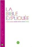 Alliance biblique universelle - La Bible expliquée (Version catholique) en français courant - Ancien Testament intégrant les livres deutérocanoniques et Nouveau Testament.