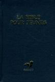 Alliance biblique universelle - La bible pour jeunes - Ancien et Nouveau Testament.