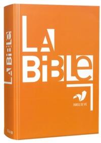 Alliance biblique universelle - La Bible - Parole de vie français fondamental, Grand format (sans les livres deutérocanoniques).