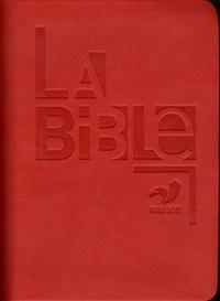 Alliance biblique universelle - La Bible - Ancien Testament intégrant les livres deutérocanoniques et Nouveau Testament, français fondamental, reliure semi-rigide, couverture similicuir rouge.