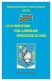 Alliance de Base Pour l'Action Commune - Les 10 propositions pour la République Démocratique du Congo.