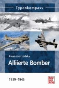 Alliierte Bomber - 1939-1945.