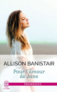 Allison Banistair - Pour l'amour de Jane.
