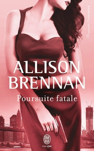 Allison Brennan - Poursuite fatale.