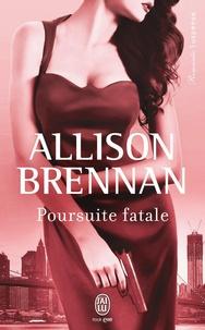 Allison Brennan - Poursuite fatale.