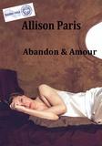 Allison Paris - Amour & Abandon.