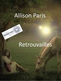 Allison Paris - Retrouvailles.