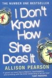 Allison Pearson - I don't know how she does it.