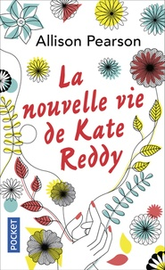 Allison Pearson - La nouvelle vie de Kate Reddy.