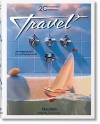 Allison Silver et Jim Heimann - 20th Century Travel.