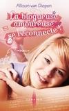 Allison Van Diepen - La blogueuse amoureuse se reconnecte !.