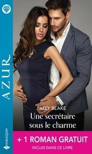 Ally Blake et Carol Marinelli - Une secrétaire sous le charme - Un dangereux fiancé.