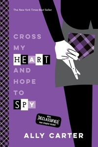 Ally Carter - Cross My Heart and Hope to Spy.