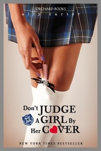 Ally Carter - Don't Judge A Girl By Her Cover - Book 3.