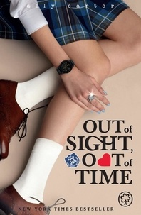 Ally Carter - Out of Sight, Out of Time - Book 5.