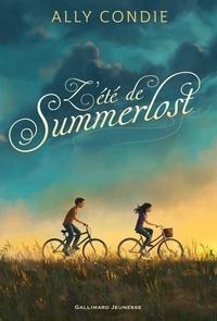 Ally Condie et Julie Lopez - L'été de Summerlost.