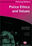 Allyson MacVean et Peter Neyroud - Police Ethics and Values.