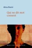 Alma Brami - Qui ne dit mot consent.