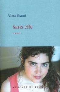 Alma Brami - Sans elle.