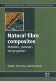 Alma Hodzic et Robert Shanks - Natural fibre composites - Materials, processes and properties.