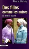 Alma Levy et Lila Lévy - Des filles comme les autres - Au-delà du foulard.