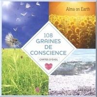 Alma on Earth - 108 graines de conscience - Avzec 112 cartes d'éveil.