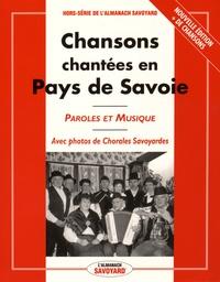 Almanach Savoyard - Chansons chantées en Pays de Savoie.