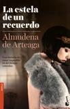 Almudena de Arteaga - La estela de un recuerdo.