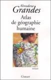 Almudena Grandes - Atlas de géographie humaine.