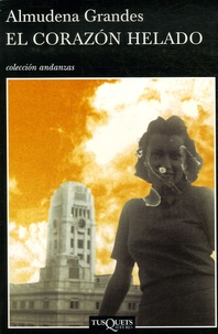 Almudena Grandes - El Corazon Helado.
