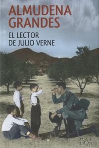 Almudena Grandes - El lector de Julio Verne.