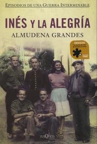 Almudena Grandes - Ines y la alegria - Almudena Grandes.