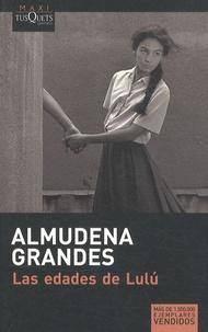 Almudena Grandes - Las edades de Lulú.