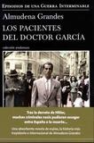 Almudena Grandes - Los pacientes del doctor Garcia - Episodios de una guerra interminable.