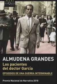 Almudena Grandes - Los pacientes del doctor García - Episodios de una Guerra Interminable.