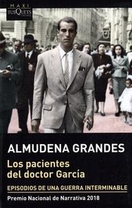 Almudena Grandes - Los pacientes del doctor García.