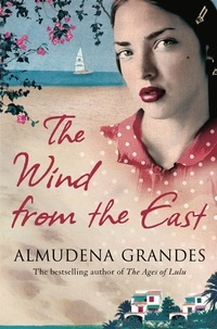 Almudena Grandes - The Wind from the East.