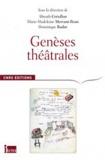 Almuth Grésillon et Marie-Madeleine Mervant-Roux - Genèses théâtrales.