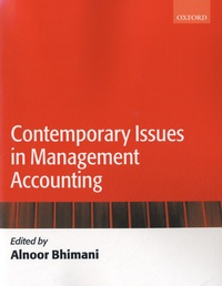 Alnoor Bhimani - Contemporary Issues in Management Accounting.