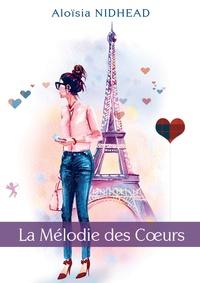 Aloïsia Nidhead - La mélodie des coeurs.