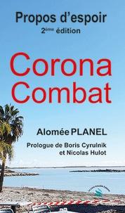 Alomée Planel - Corona Combat - Propos d'espoir.