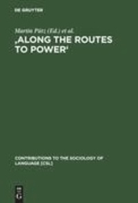 'Along the Routes to Power' - Explorations of Empowerment through Language.