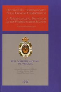 Alonso Dominguez-Gil Hurle et Enrique Alcaraz Varo - Diccionario terminológico de las ciencias farmacéuticas.
