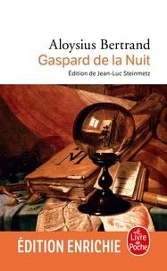 Aloysius Bertrand - Gaspard de la nuit.