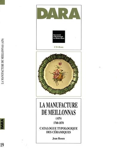 Jean Rosen - La manufacture de Meillonnas (Ain) 1760-1870 - CD-ROM Catalogue typologique des céramiques.